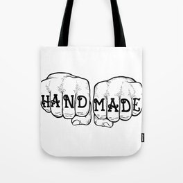 Hand Made & In Your Face Tote Bag
