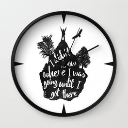 I got there Wall Clock