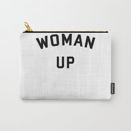 Woman Up Carry-All Pouch