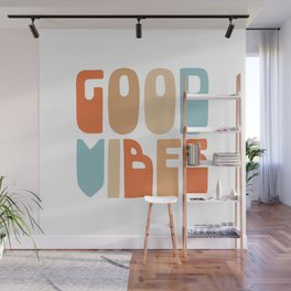 Good Vibes. Retro Lettering in Orange, Tan, and Light Blue on White. Spread Positivity Wall Mural
