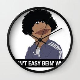 It Ain't Easy Bein' White Wall Clock