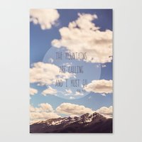 the mountains are calling Canvas Prints featuring the mountains are calling by shannonblue