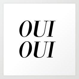 oui oui Art Print