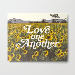 Love One Another Sunflowers Metal Print