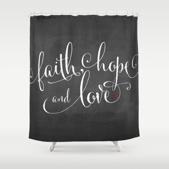Faith Hope And Love Shower Curtain By Spoonlily