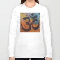 om Long Sleeve T-shirts featuring Om by Michael Creese