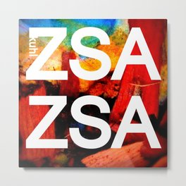 Zsa Zsa (for Craig) Metal Print