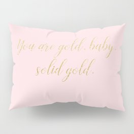 Solid Gold Glitter Text on Pink Pillow Sham