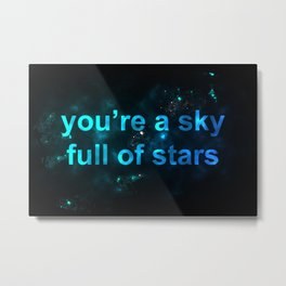 Sky Full of Stars Metal Print