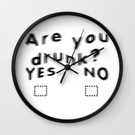 Are You Drunk Test For Partygoers Black Text Wall Clock