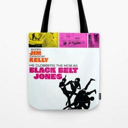 Black Belt Jones Tote Bag