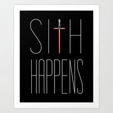 Sith Happens Art Print