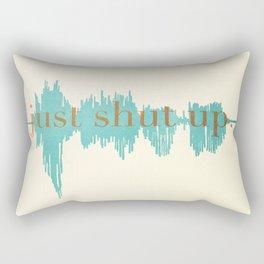 Shut Up Yo' Rectangular Pillow