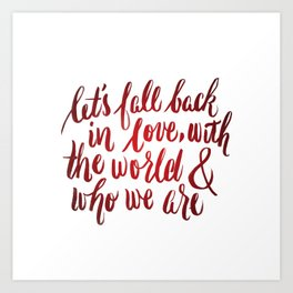let's fall back in love Art Print