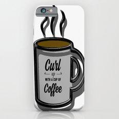 Curl up iPhone 6s Slim Case