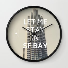 San Francisco (Let Me Stay in SF Bay) Wall Clock