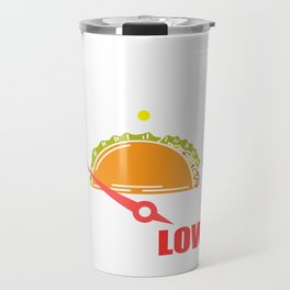 """Perfect Gift For Any Tacos Lovers Or For Those Who Have Big Appetite """"Taco Level Low"""" T-shirt Design Travel Mug"""