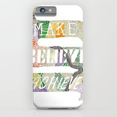 Make-Believe-Achieve iPhone 6s Slim Case