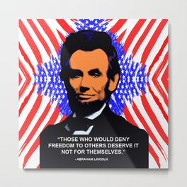 Abraham Lincoln - Quote Metal Print