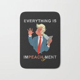 Everything is Peachy Impeachment Anti Trump Bath Mat