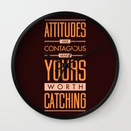 Lab No. 4 Attitudes Are Contagious Life Inspirational Quote Wall Clock