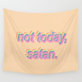Not Today Satan - Popart Wall Tapestry