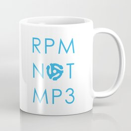 RPM NOT MP3 - Blue Coffee Mug