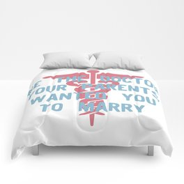 Be the Doctor your parents wanted you to marry Comforters