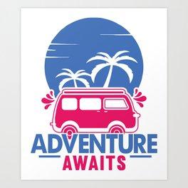 Adventure Awaits bp Art Print