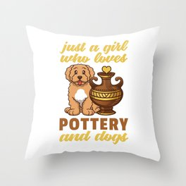 Girl Loves Pottery And Dog Throw Pillow