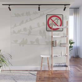 Birds Sign - NO droppings 3 Wall Mural