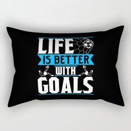 Life is Better With Goals Rectangular Pillow