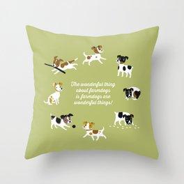 Farmdogs are wonderful things Throw Pillow