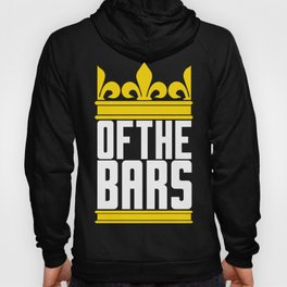 King Of Bars Hoody