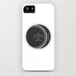 Being in the wrong place doesn't stop you from doing the right thing iPhone Case
