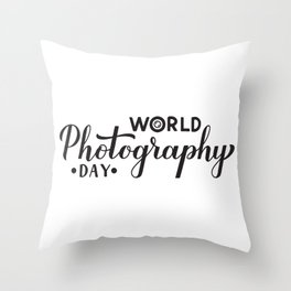 World Photography Day calligraphy hand lettering  Throw Pillow