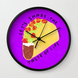 Tacos Humor Life Quotes Wall Clock