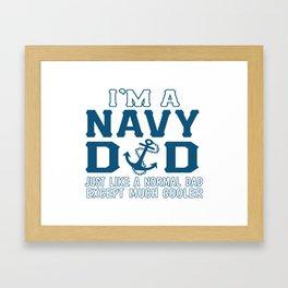 I'M A NAVY DAD Framed Art Print