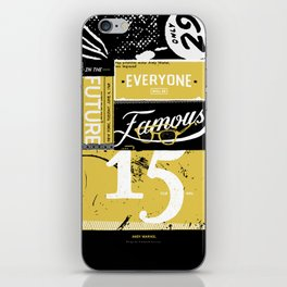 Everyone Will Be Famous iPhone Skin