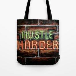 Hustle Harder Tote Bag