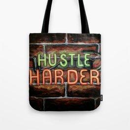 Hustle Harder Tote Bag