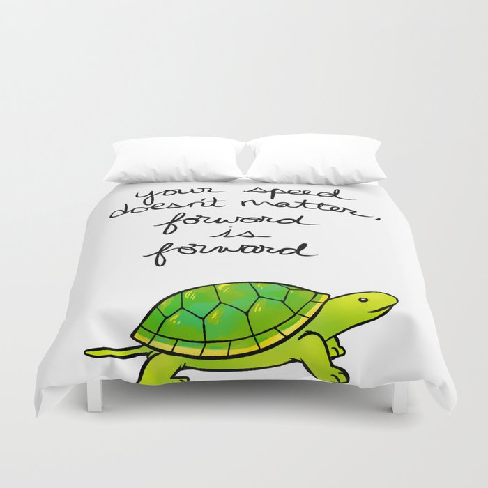 """Forward is Forward"" Turtle Duvet Cover"