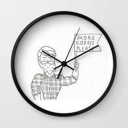 More Cofee, Please Wall Clock
