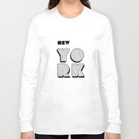 writing Long Sleeve T-shirts featuring New York in writing by Shu | Formanuova