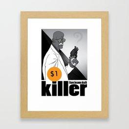One dollar killer Framed Art Print