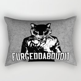 Cat Brasco - Furgeddaboudit Rectangular Pillow
