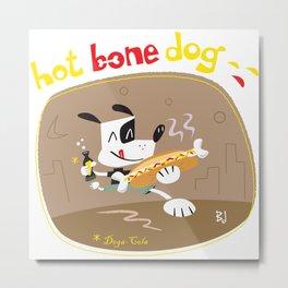 Hot Bone Dog Metal Print