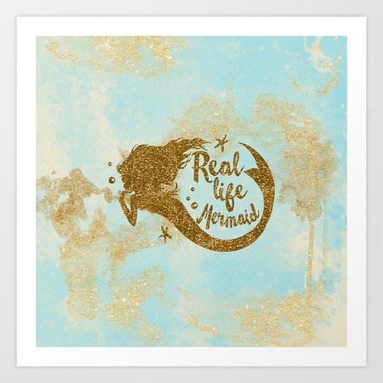 Real life Mermaid - Gold glitter lettering on aqua glittering background Art Print