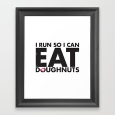 Run to Eat Doughnuts Framed Art Print