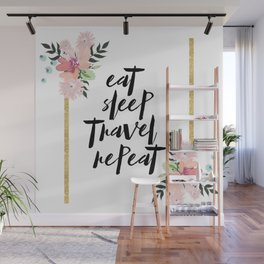 eat sleep travel repeat Wall Mural